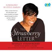 The Strawberry Letter: Real Talk, Real Advice, Because Bitterness Isn't Sexy Audiobook, by Shirley Strawberry