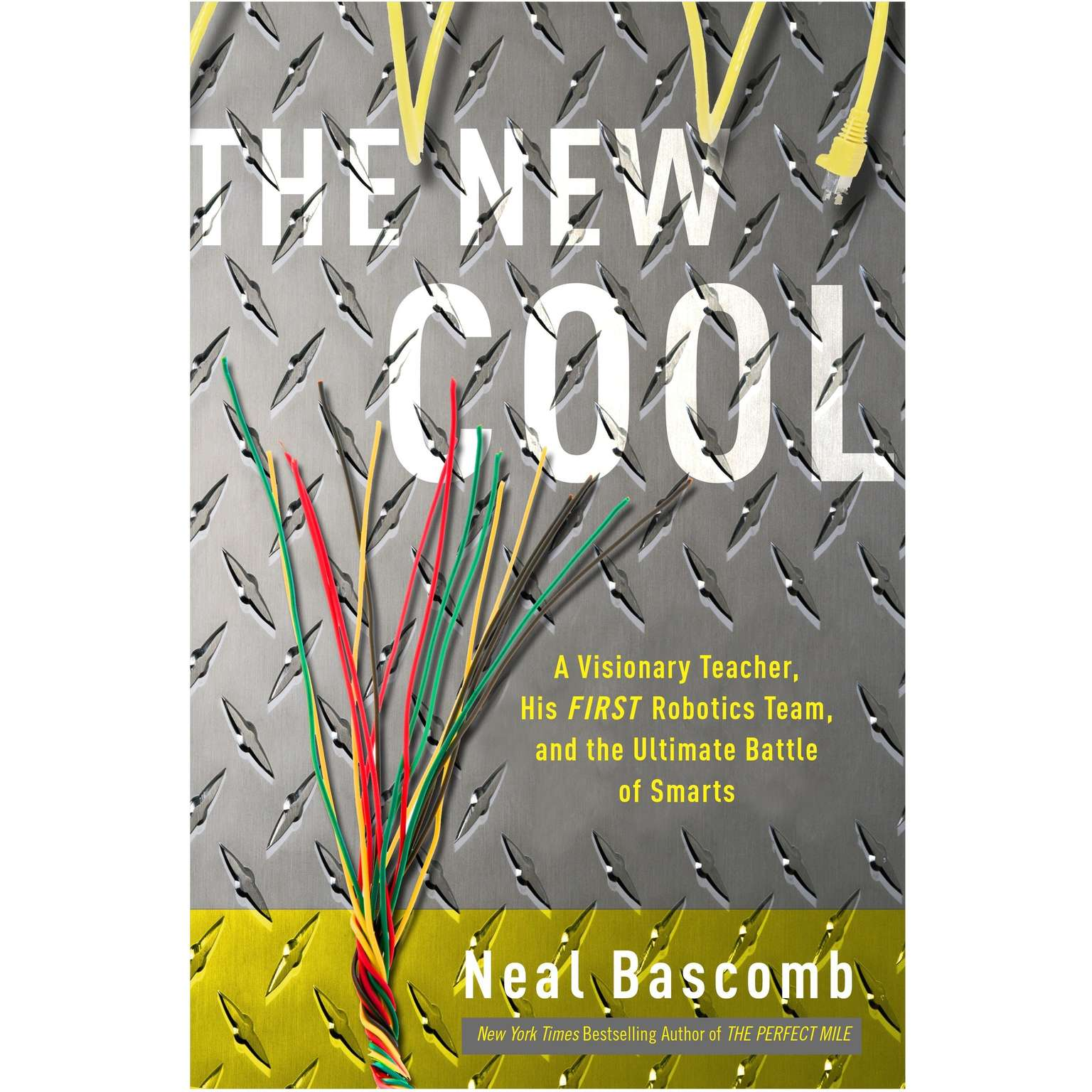 Printable The New Cool: A Visionary Teacher, His FIRST Robotics Team, and the Ultimate Battle of Smarts Audiobook Cover Art