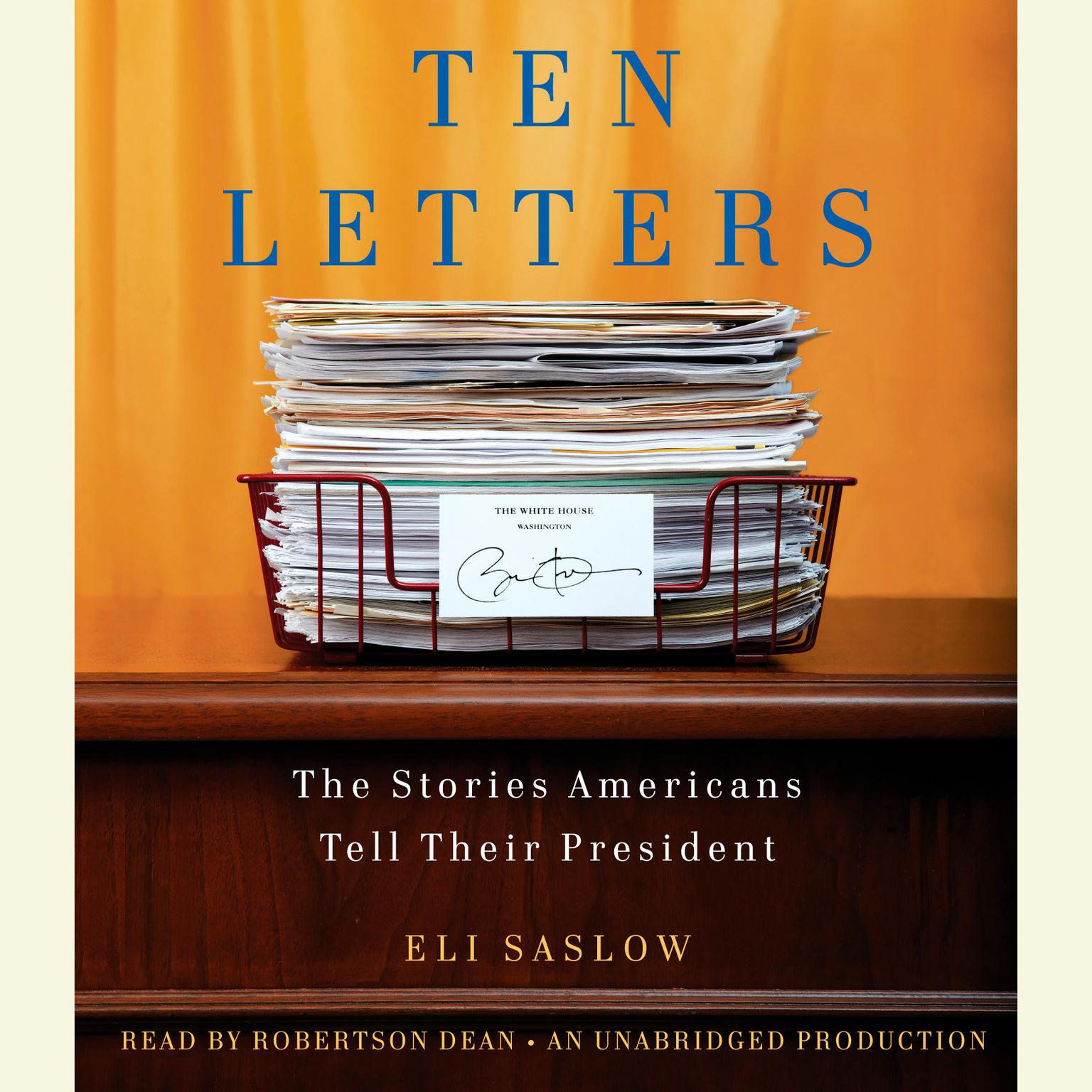 Printable Ten Letters: The Stories Americans Tell Their President Audiobook Cover Art