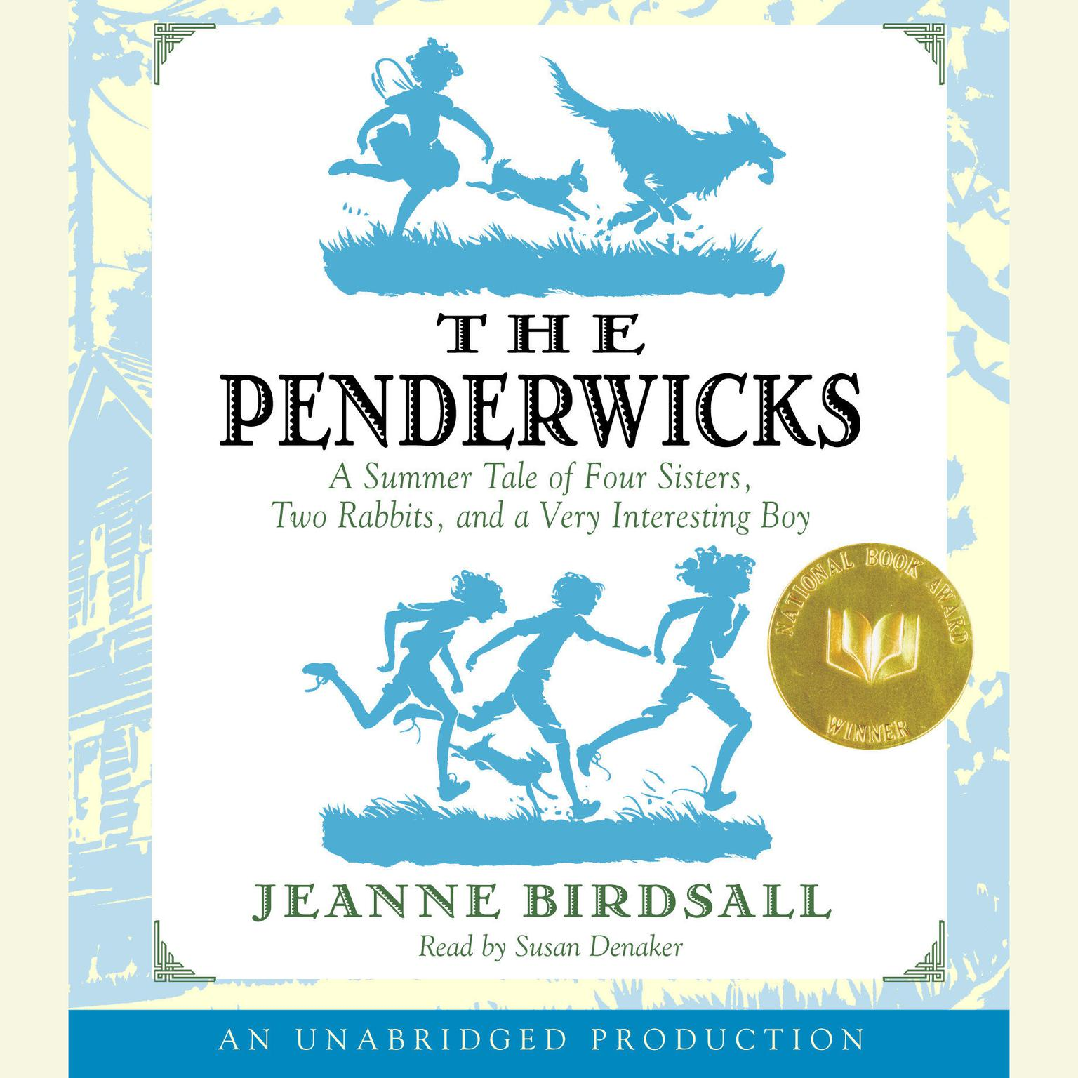 The Penderwicks: A Summer Tale of Four Sisters, Two Rabbits, and a Very  Interesting Boy Audiobook