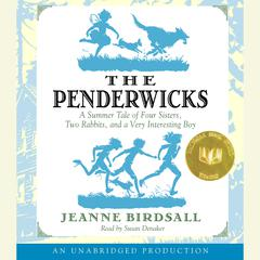 The Penderwicks: A Summer Tale of Four Sisters, Two Rabbits, and a Very Interesting Boy Audiobook, by Jeanne Birdsall
