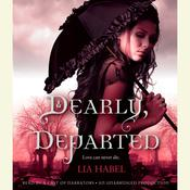 Dearly, Departed, by Lia Habel