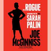 The Rogue: Searching for the Real Sarah Palin, by Joe McGinniss
