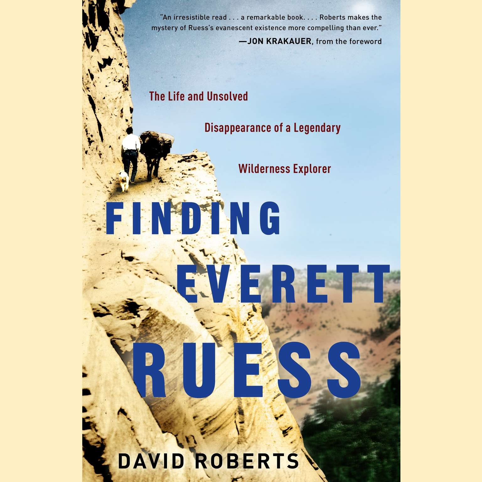 Printable Finding Everett Ruess: The Life and Unsolved Disappearance of a Legendary Wilderness Explorer Audiobook Cover Art