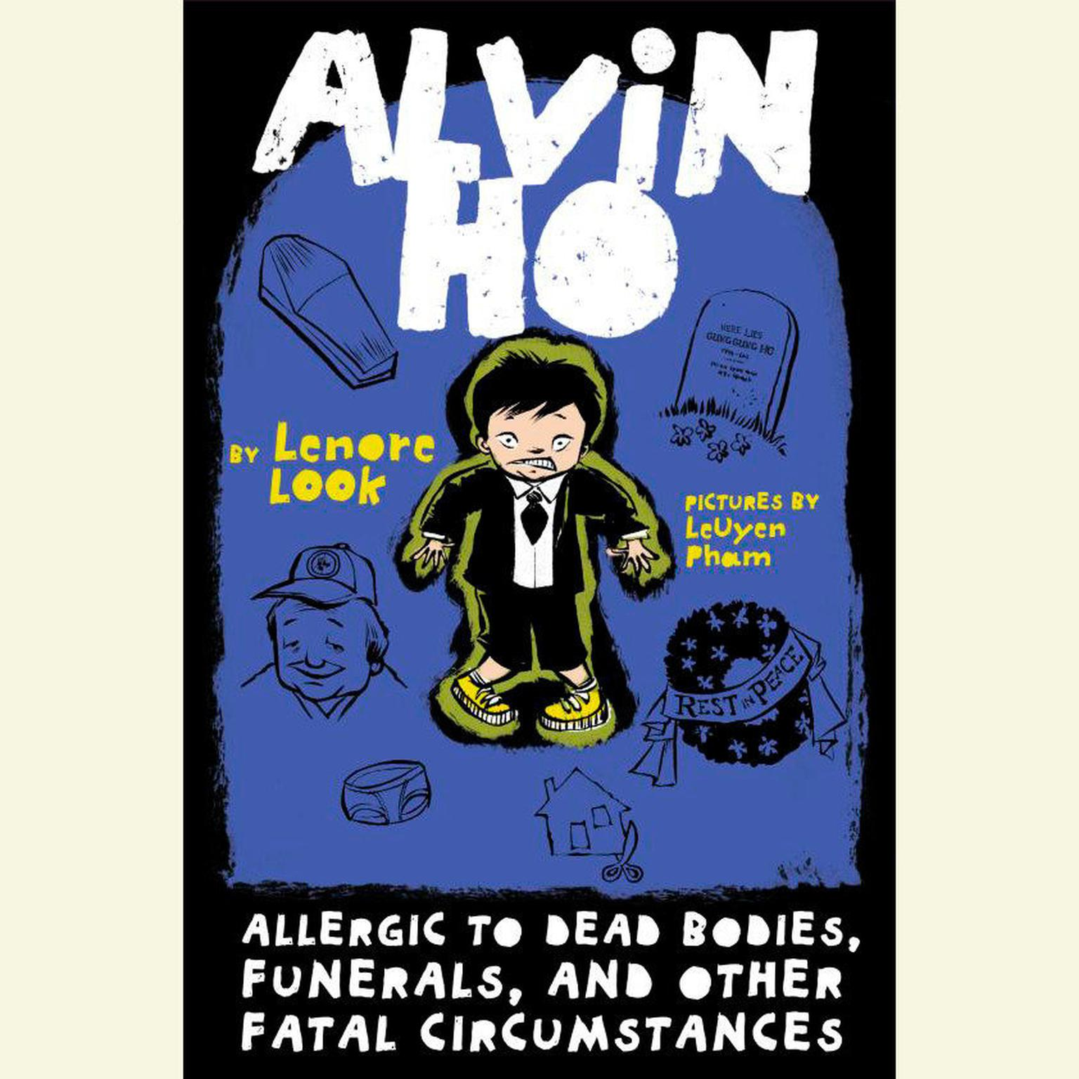 Printable Alvin Ho: Allergic to Dead Bodies, Funerals, and Other Fatal Circumstances Audiobook Cover Art