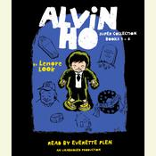 The Alvin Ho Super Collection: Books 1-4 Audiobook, by Lenore Look