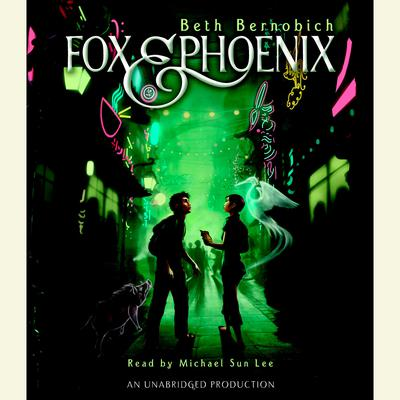 Fox and Phoenix Audiobook, by Beth Bernobich