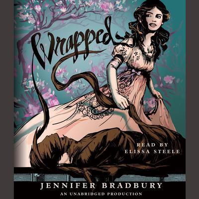 Wrapped Audiobook, by Jennifer Bradbury