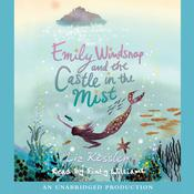 Emily Windsnap and the Castle in the Mist, by Liz Kessler