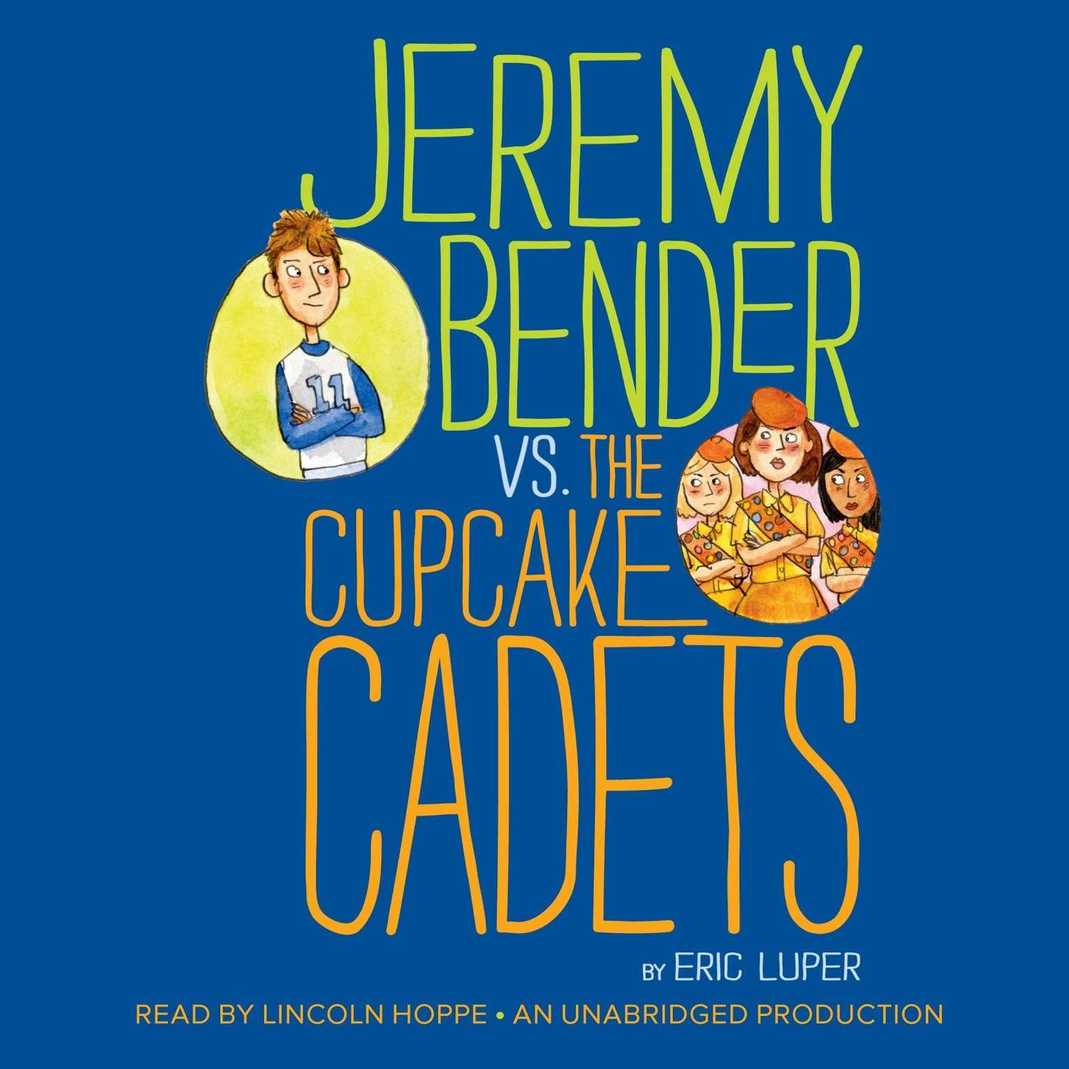 Printable Jeremy Bender vs. the Cupcake Cadets Audiobook Cover Art