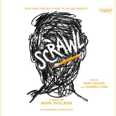 Scrawl Audiobook, by Mark Shulman