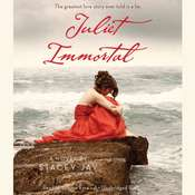 Juliet Immortal Audiobook, by Stacey Jay