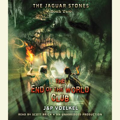 The Jaguar Stones, Book Two: The End of the World Club Audiobook, by Pamela Voelkel