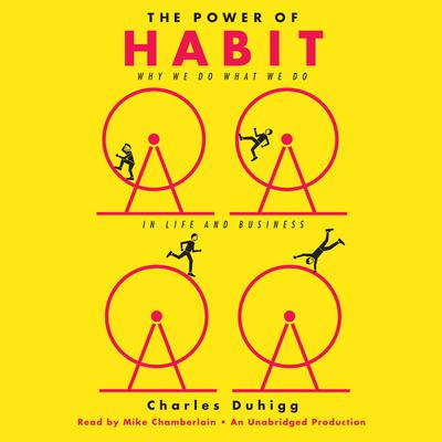 The Power of Habit Audiobook, by Charles Duhigg