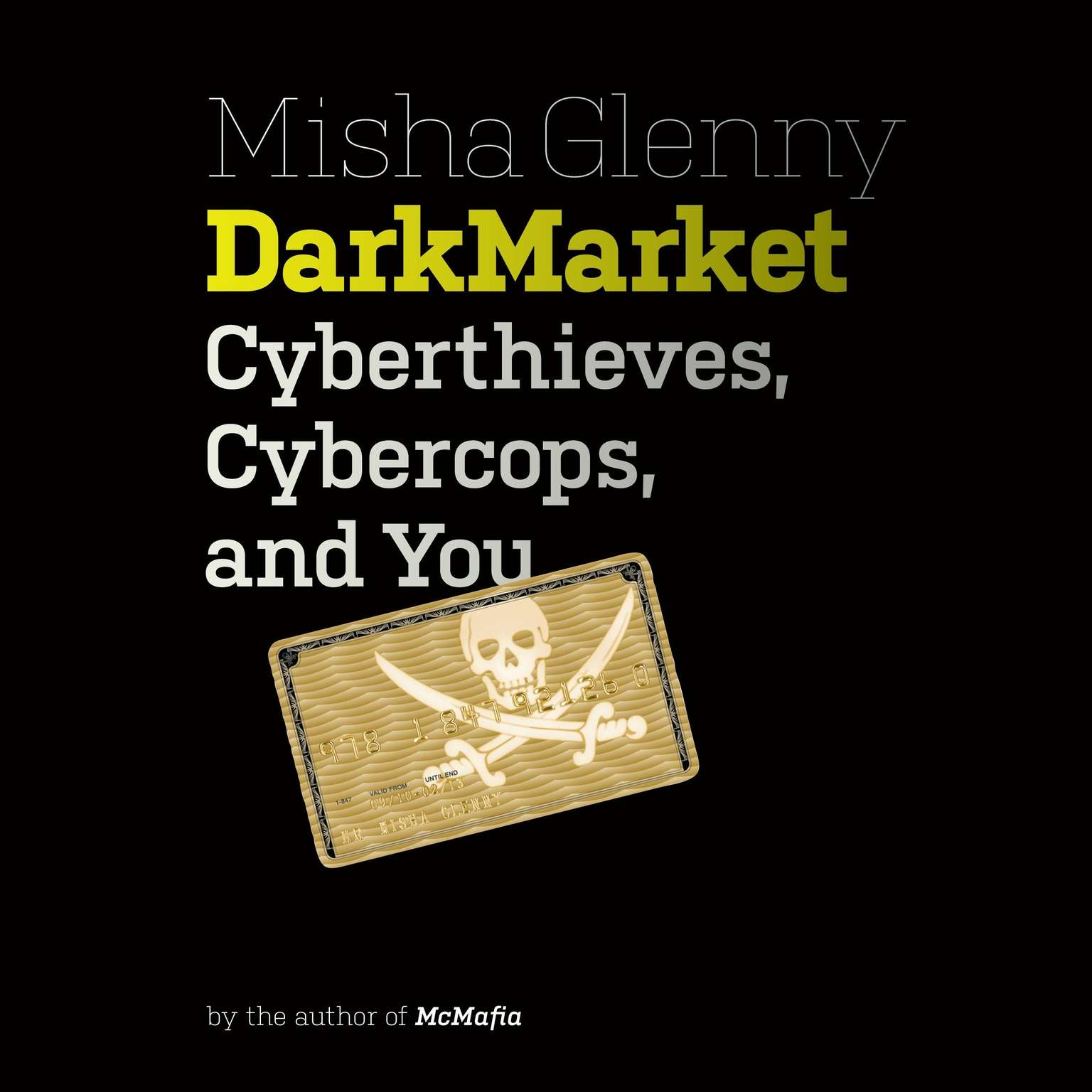 Printable DarkMarket: Cyberthieves, Cybercops and You Audiobook Cover Art