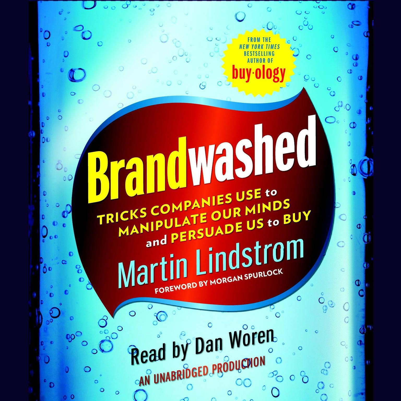 Printable Brandwashed: Tricks Companies Use to Manipulate Our Minds and Persuade Us to Buy Audiobook Cover Art