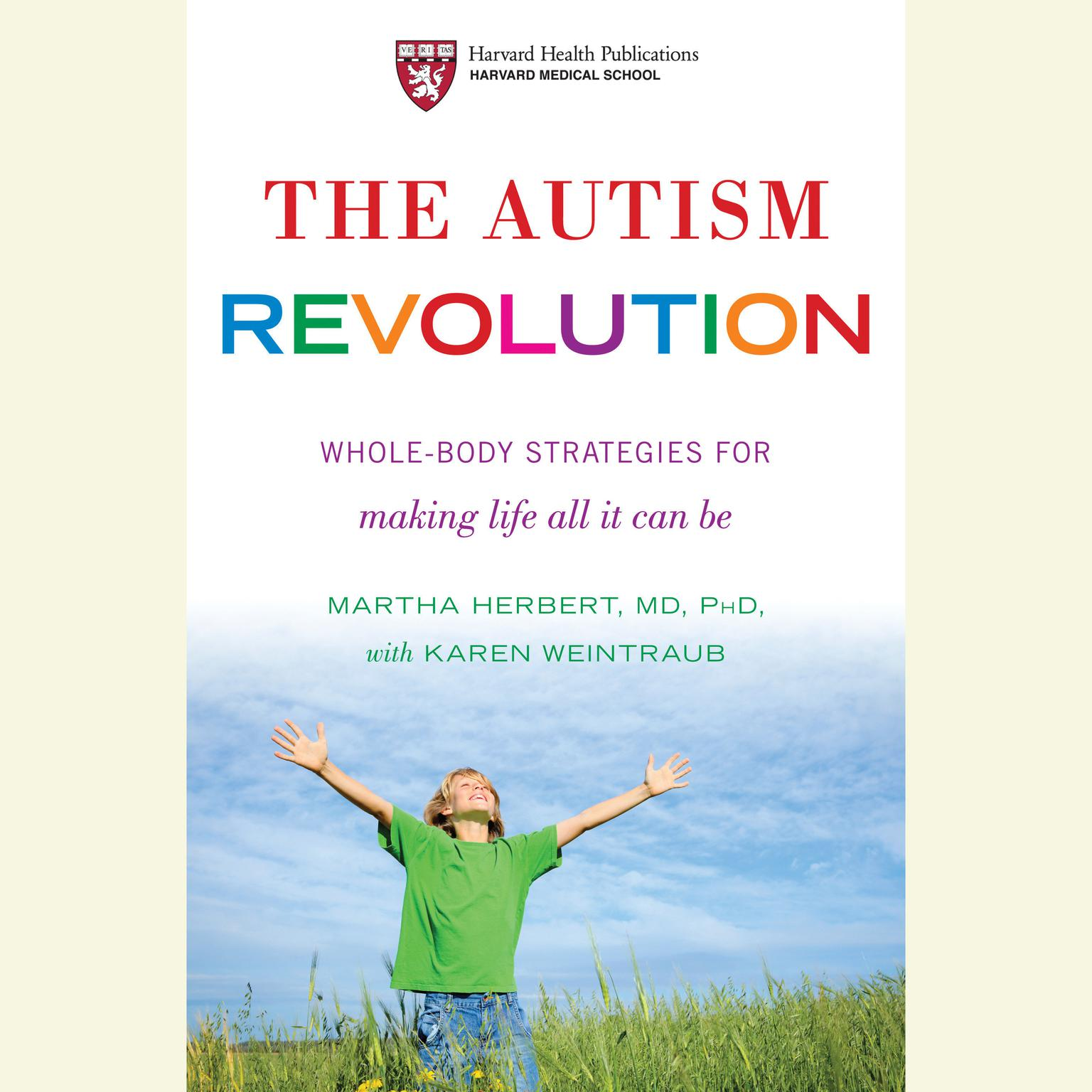 Printable The Autism Revolution: Whole-Body Strategies for Making Life All It Can Be Audiobook Cover Art