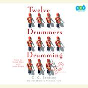 Twelve Drummers Drumming: A Mystery Audiobook, by C. C. Benison