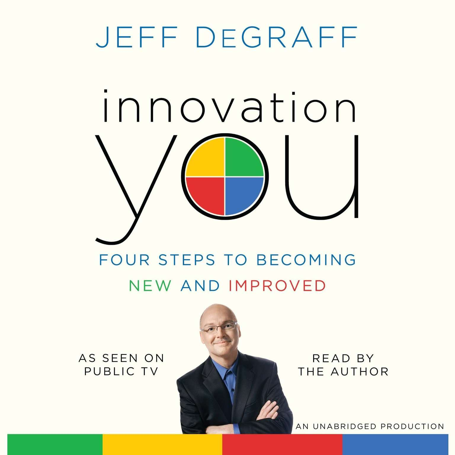 Printable Innovation You: Four Steps to Becoming New and Improved Audiobook Cover Art