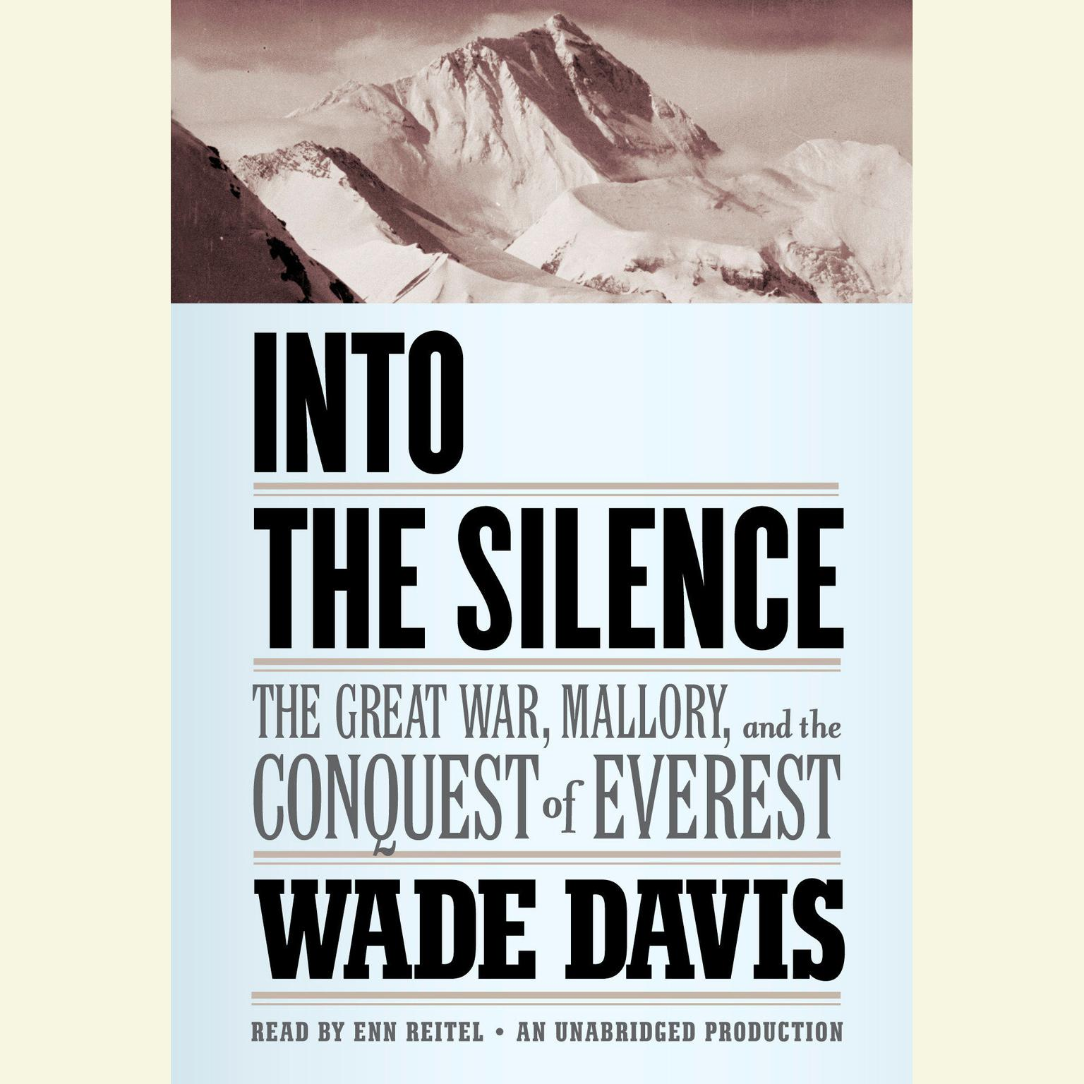 Printable Into the Silence: The Great War, Mallory, and the Conquest of Everest Audiobook Cover Art