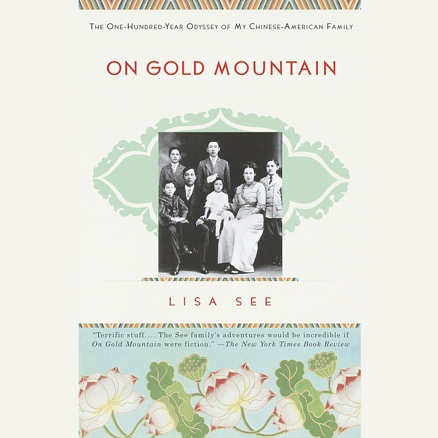 Printable On Gold Mountain: The One-Hundred-Year Odyssey of My Chinese-American Family Audiobook Cover Art