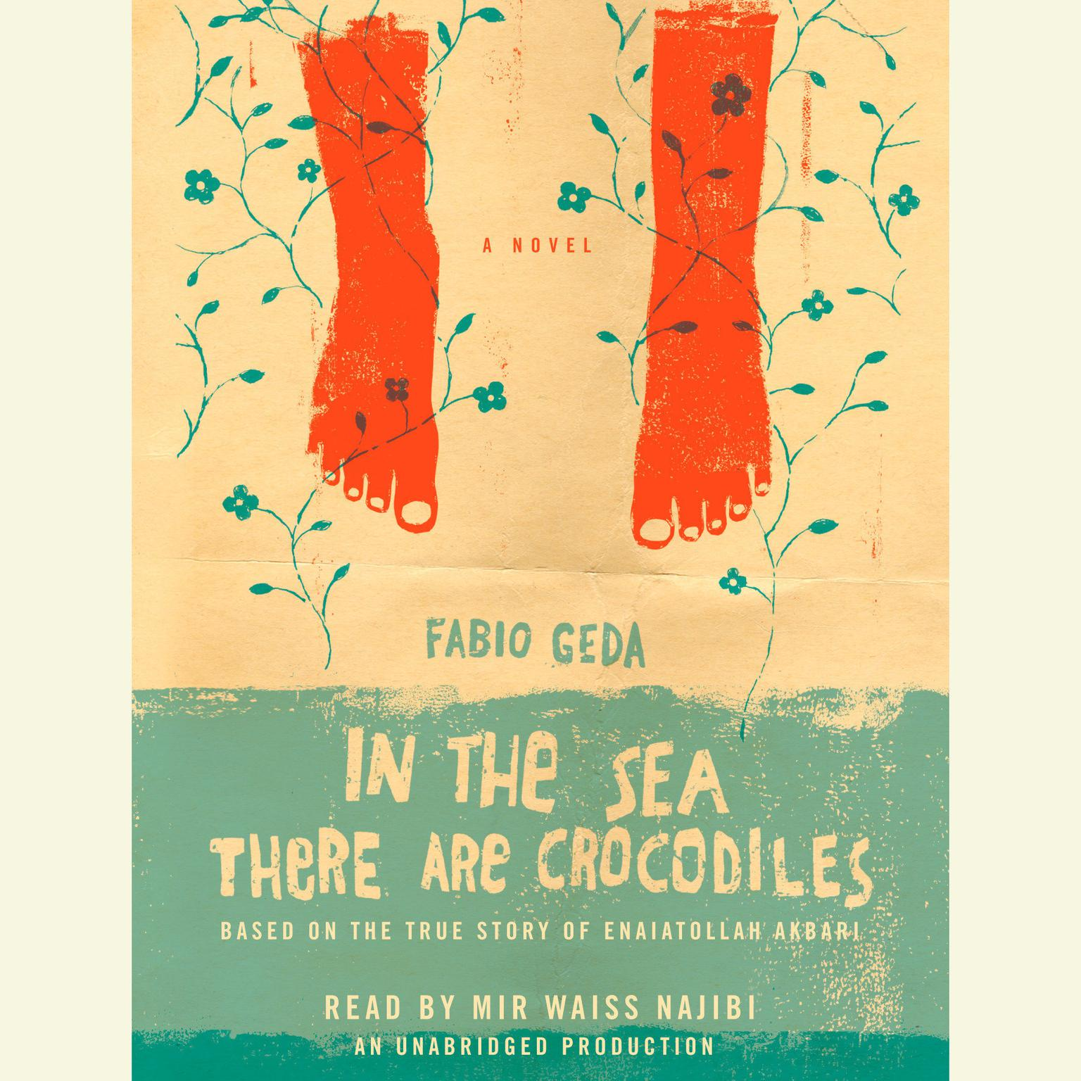 Printable In the Sea There are Crocodiles: Based on the True Story of Enaiatollah Akbari Audiobook Cover Art