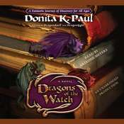 Dragons of the Watch: A Novel Audiobook, by Donita K. Paul