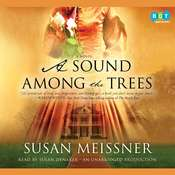 A Sound among the Trees: A Novel, by Susan Meissner
