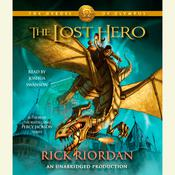 The Heroes of Olympus, Book One: The Lost Hero: The Heroes of Olympus, Book One       Audiobook, by Rick Riordan