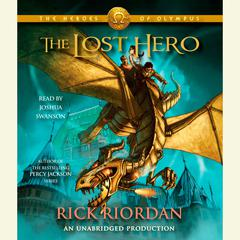 The Heroes of Olympus, Book One: The Lost Hero: The Heroes of Olympus, Book One       Audiobook, by
