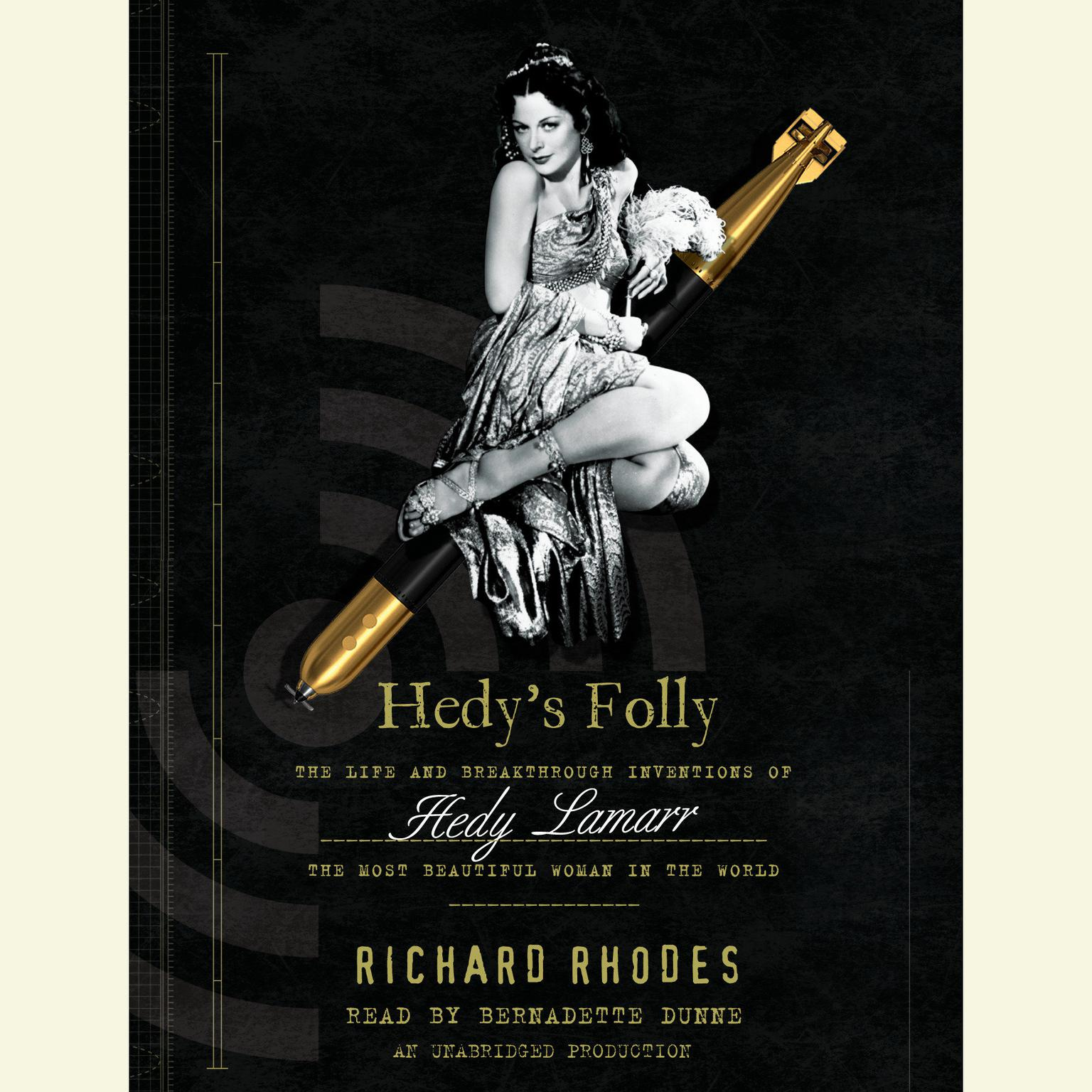 Printable Hedy's Folly: The Life and Breakthrough Inventions of Hedy Lamarr, the Most Beautiful Woman in the World Audiobook Cover Art