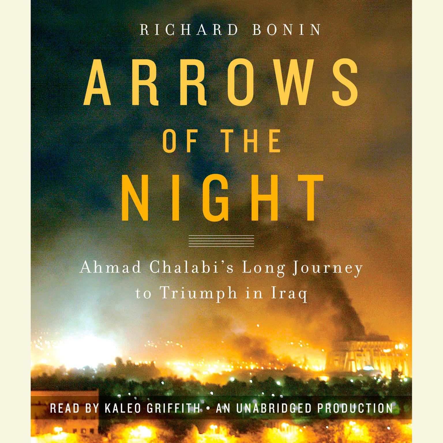 Printable Arrows of the Night: Ahmad Chalabi and the Selling of the Iraq War Audiobook Cover Art