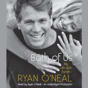 Both of Us: My Life with Farrah Audiobook, by Ryan O'Neal, Jodee Blanco, Kent Carroll