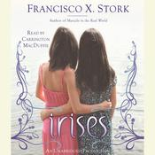 Irises, by Francisco X. Stork