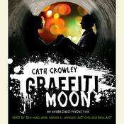Graffiti Moon, by Cath Crowley