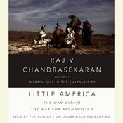 Little America: The War Within the War for Afghanistan Audiobook, by Rajiv Chandrasekaran