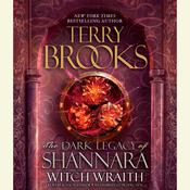 Witch Wraith: The Dark Legacy of Shannara, by Terry Brooks