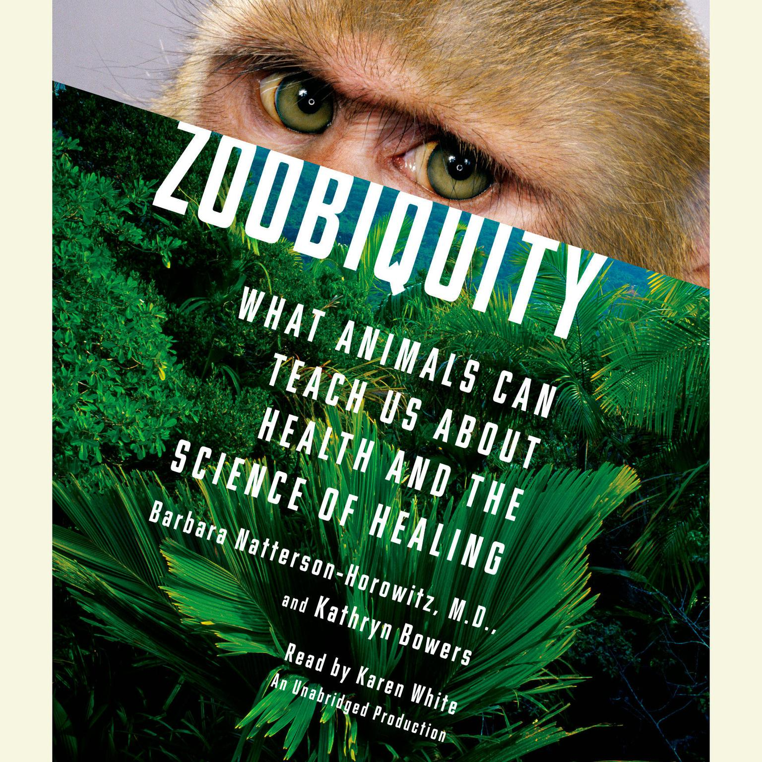 Printable Zoobiquity: What Animals Can Teach Us About Health and the Science of Healing Audiobook Cover Art