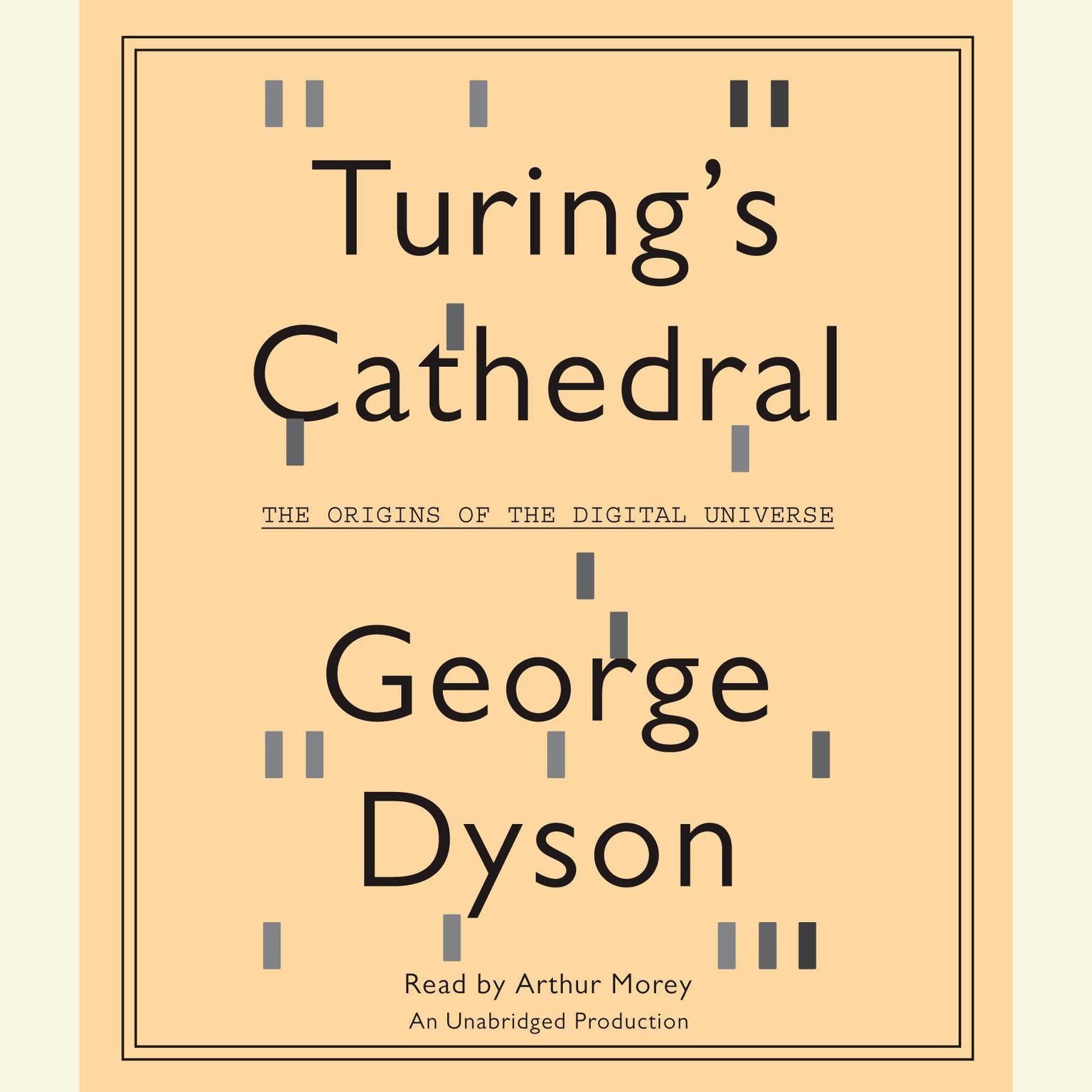 Printable Turing's Cathedral: The Origins of the Digital Universe Audiobook Cover Art