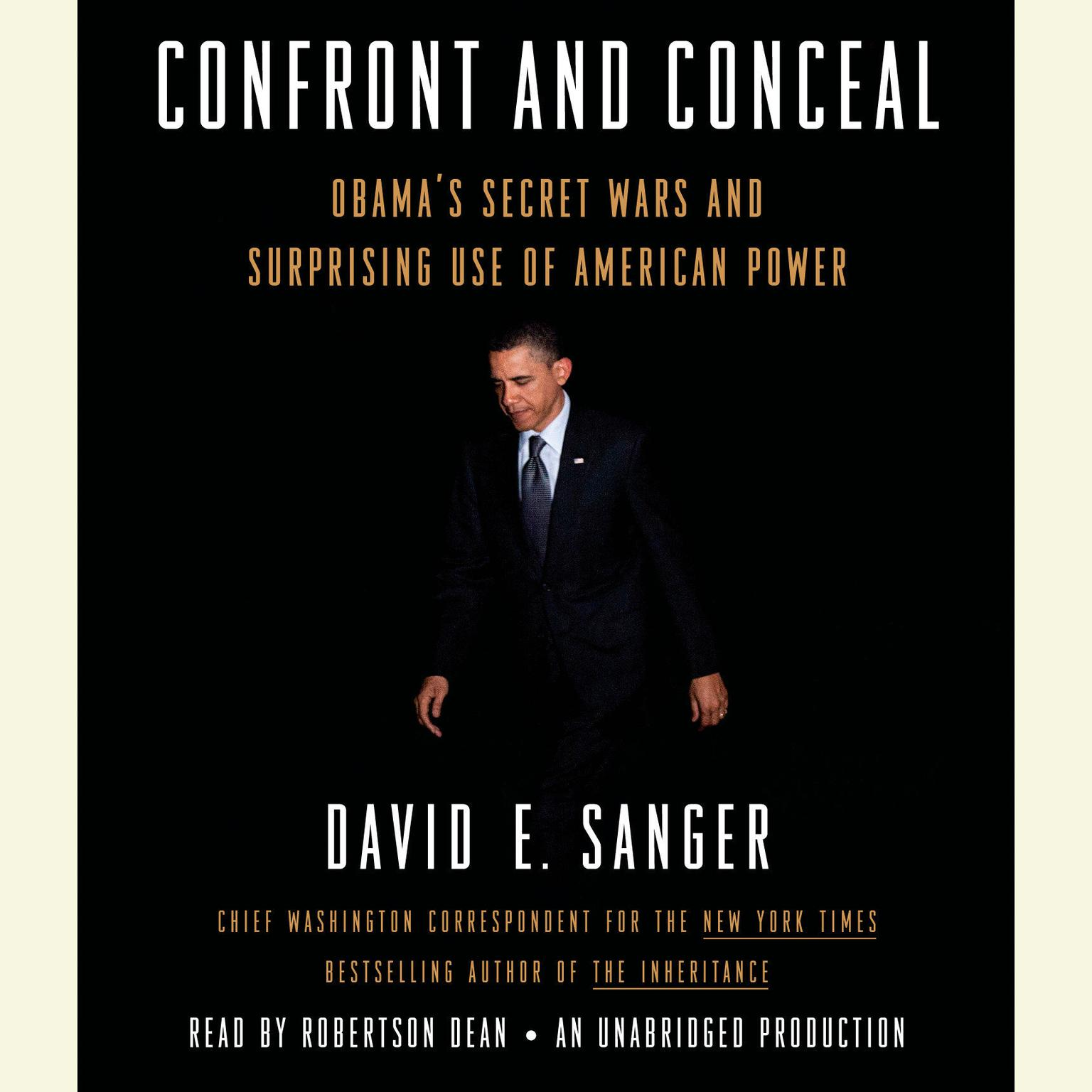 Printable Confront and Conceal: Obama's Secret Wars and Surprising Use of American Power Audiobook Cover Art