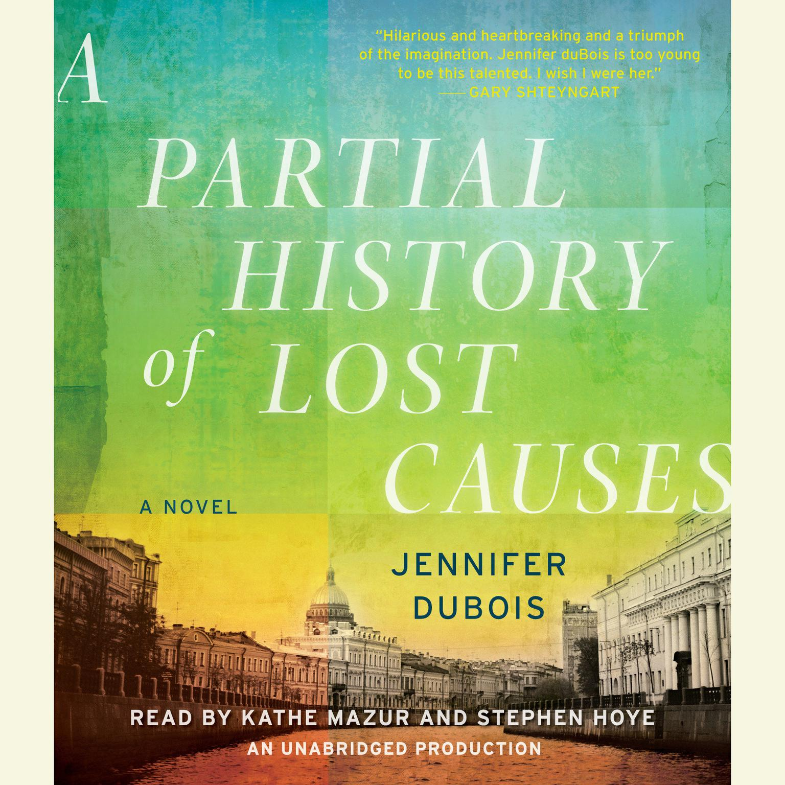 Printable A Partial History of Lost Causes Audiobook Cover Art
