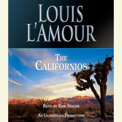 The Californios Audiobook, by Louis L'Amour