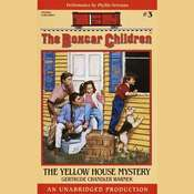 The Yellow House Mystery: The Boxcar Children Mysteries #3, by Gertrude Chandler Warner