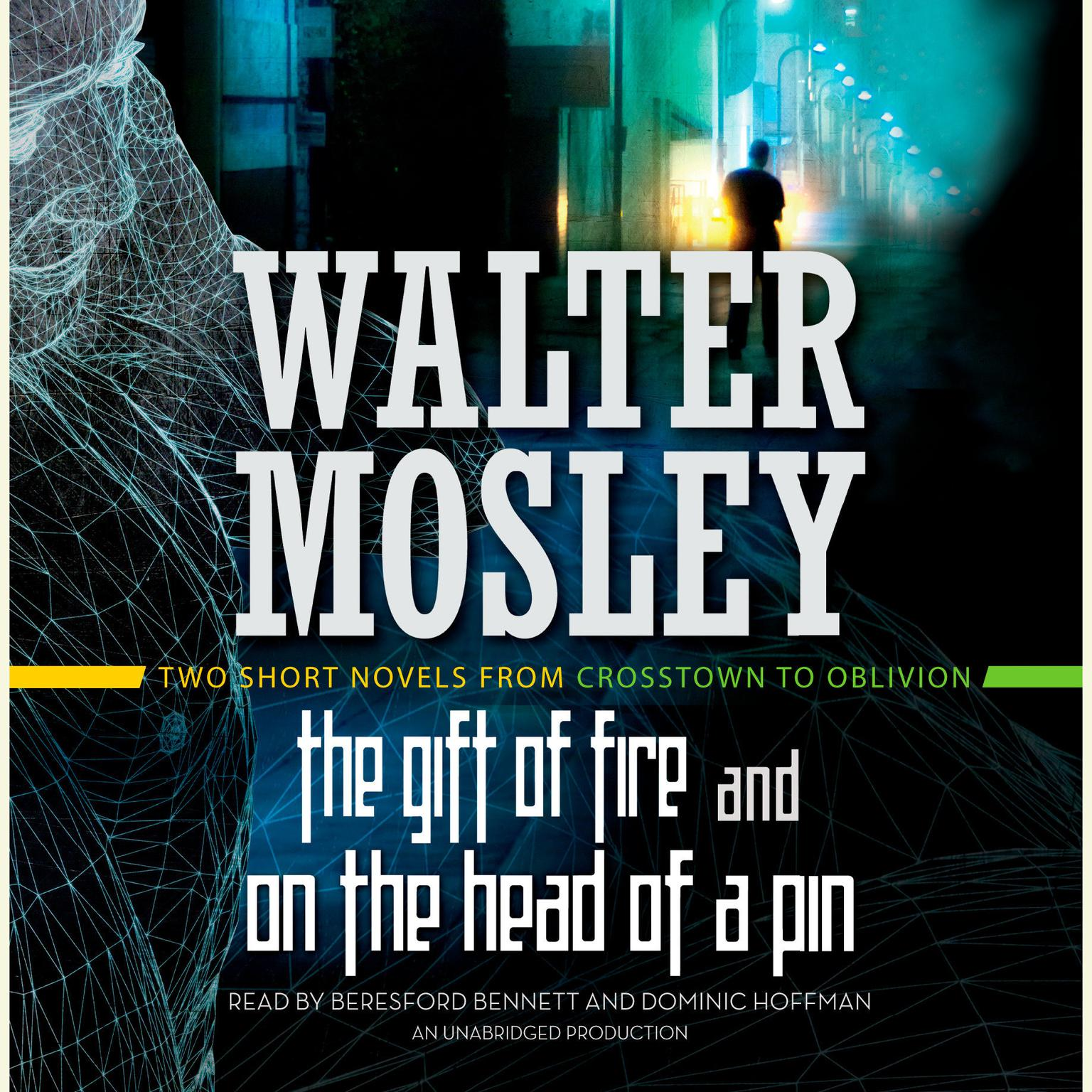 Printable The Gift of Fire and On the Head of a Pin: Two Short Novels from Crosstown to Oblivion Audiobook Cover Art