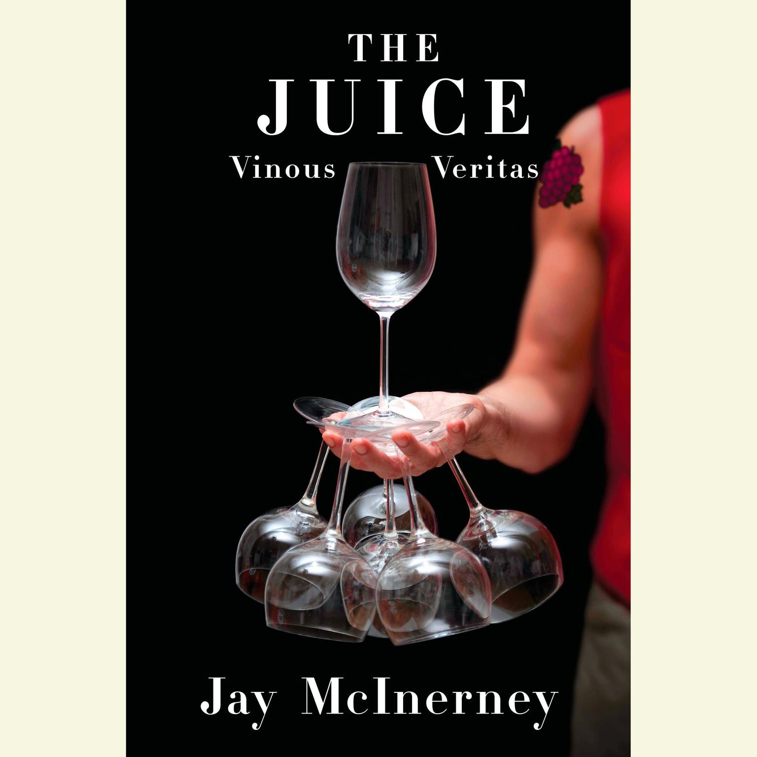 Printable The Juice: Vinous Veritas Audiobook Cover Art