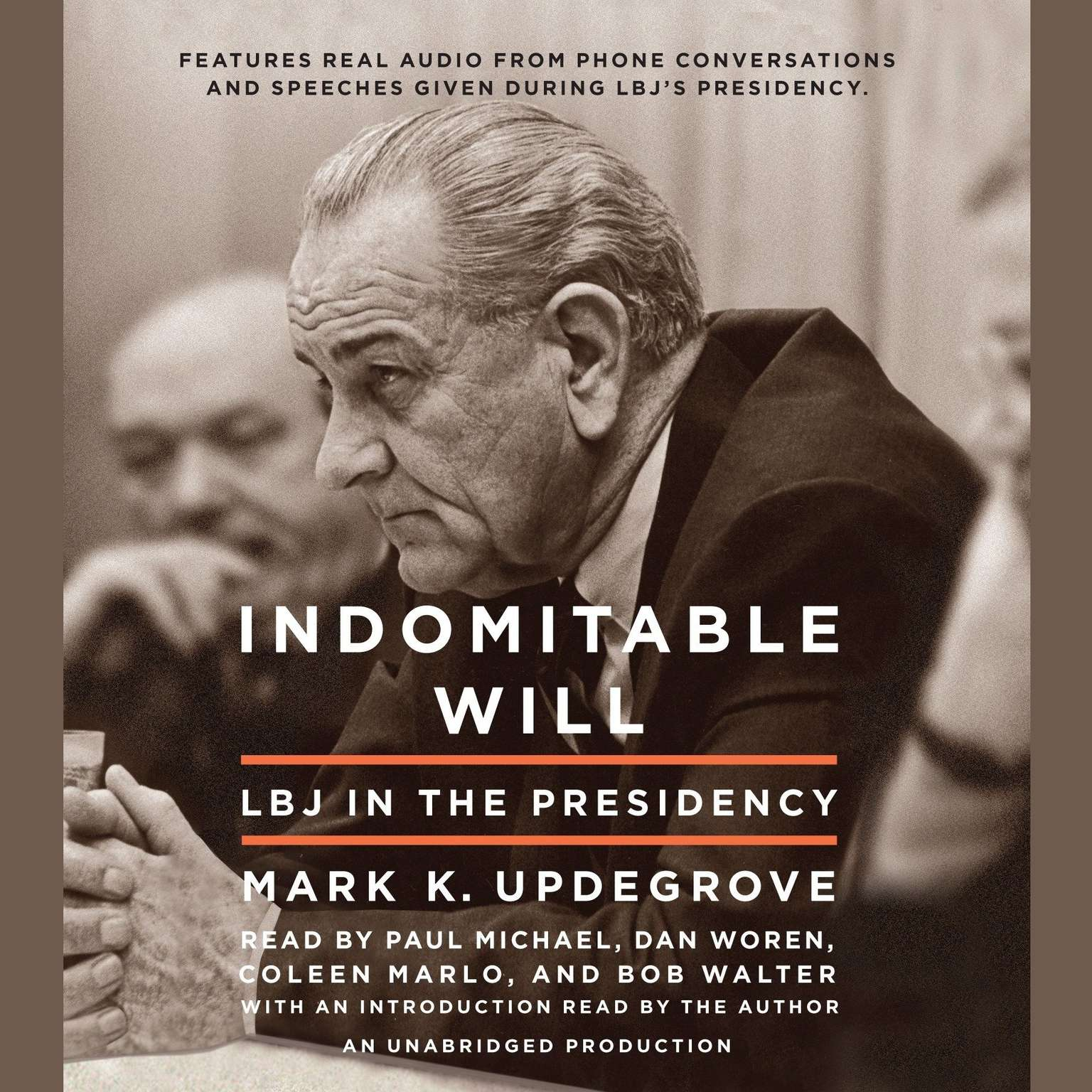 Printable Indomitable Will: LBJ in the Presidency Audiobook Cover Art