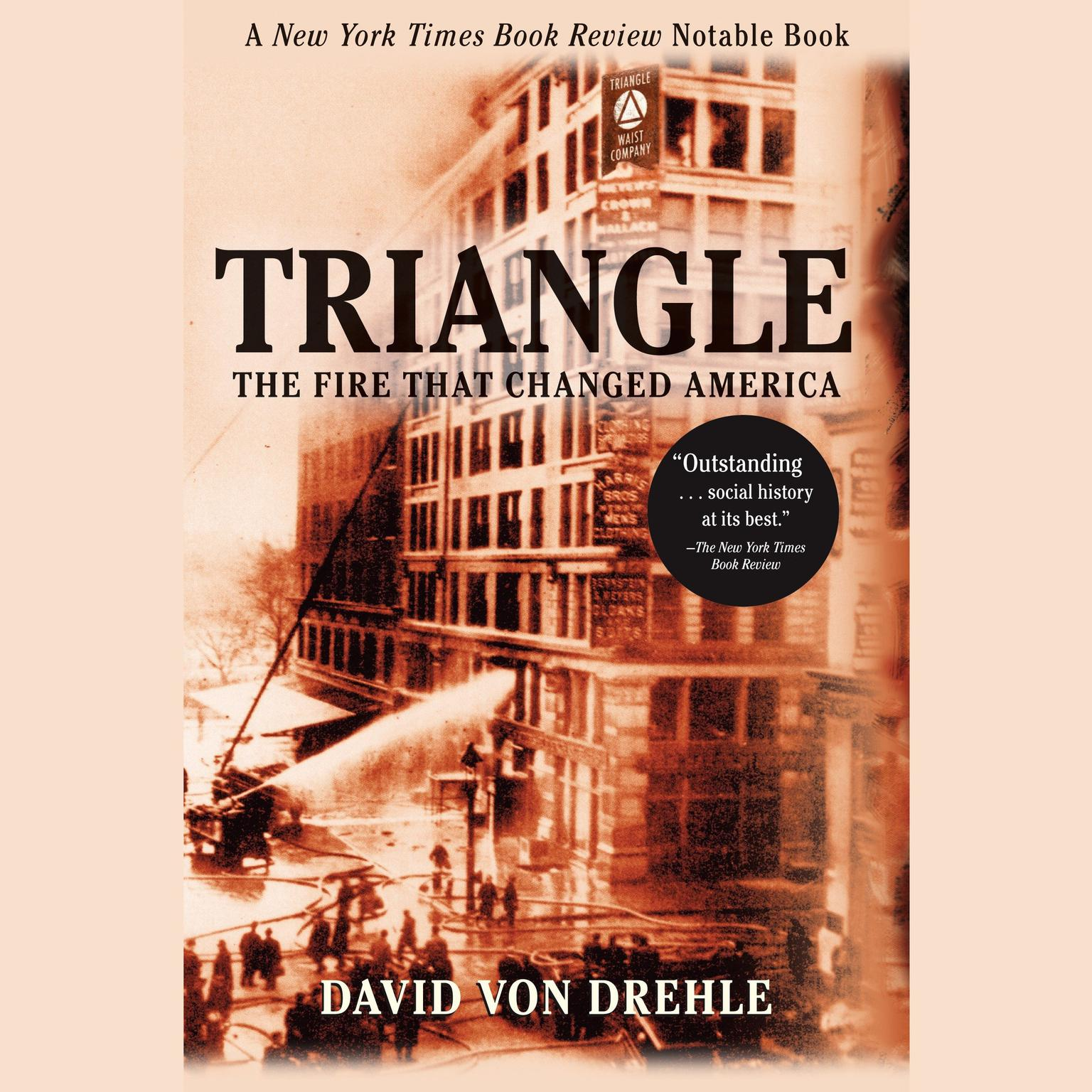 Printable Triangle: The Fire That Changed America Audiobook Cover Art