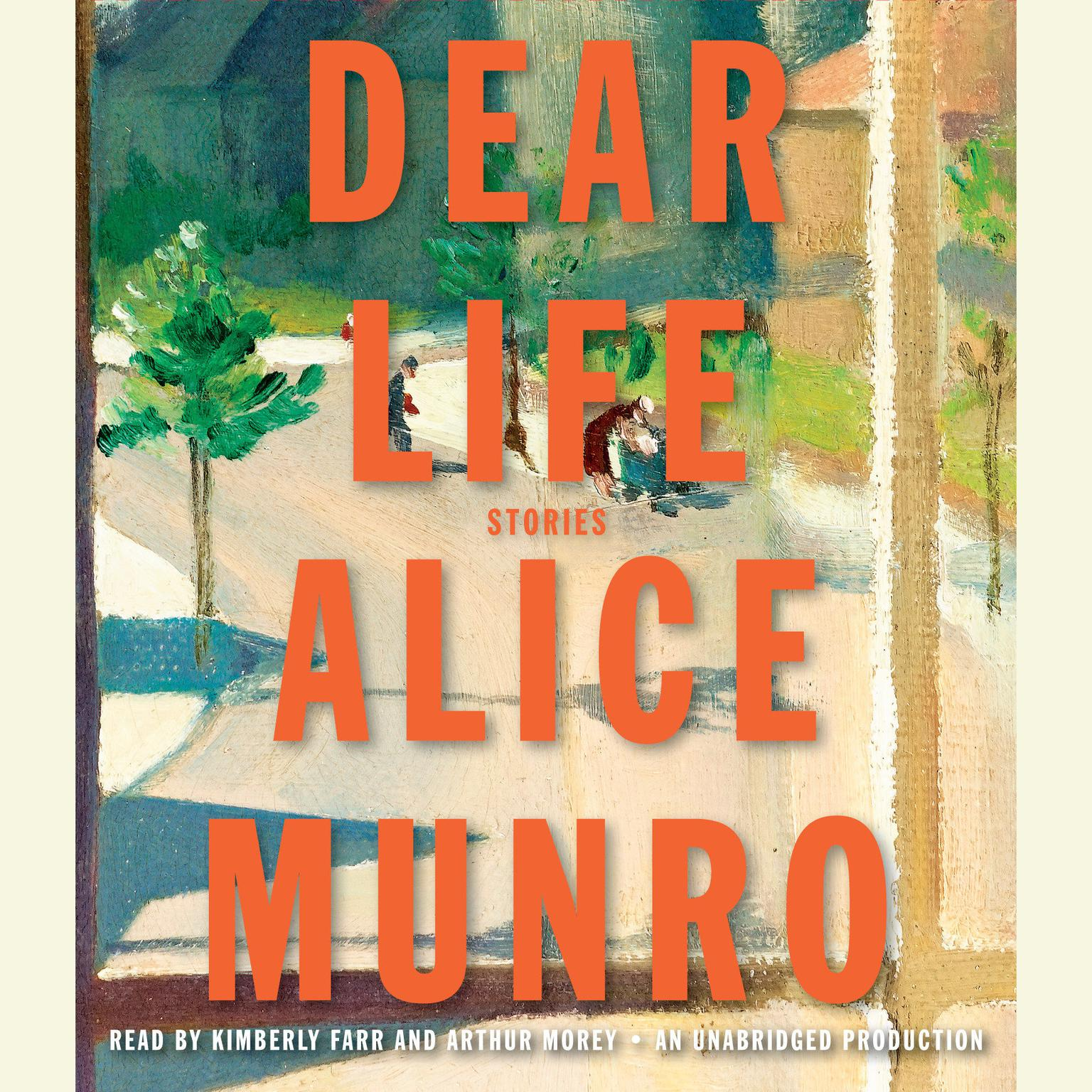 Printable Dear Life: Stories Audiobook Cover Art