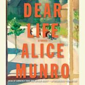 Dear Life: Stories, by Alice Munro