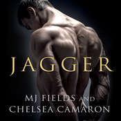 Jagger Audiobook, by MJ Fields, Chelsea Camaron